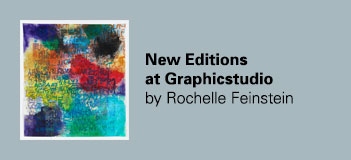 New Graphicstudio Editionsby Rochelle Feinstein